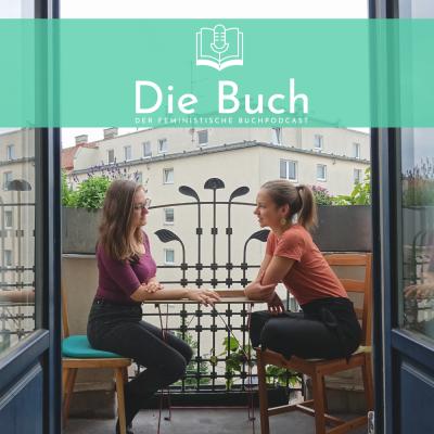 #19 Die Buch - Extended! Beruf und Beziehungen in feministischen Graphic Novels, Comics und Co.