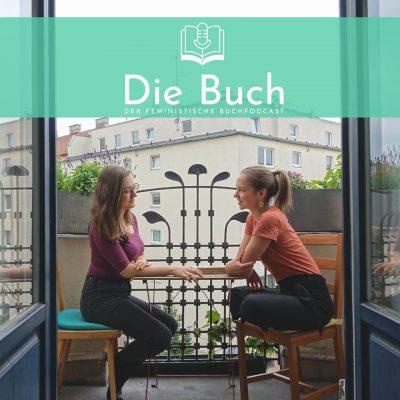 #11 Die Buch - Extended! Frauen* im Literaturbetrieb mit Gertraud Klemm