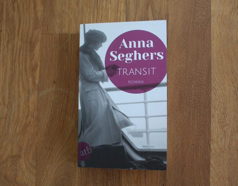 Wir sprechen über Transit von Anna Seghers