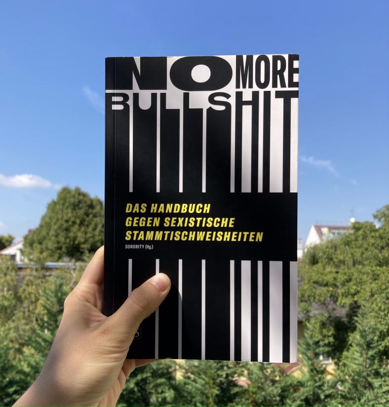 No More Bullshit. Das Handbuch gegen sexistische Stammtischweisheiten